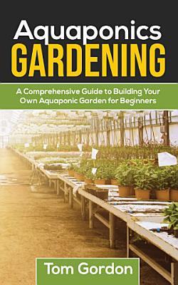 Aquaponics Gardening