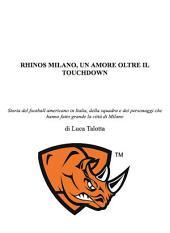 Rhinos milano, un amore oltre il touchdown