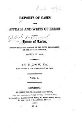 Reports of Cases Upon Appeals and Writs of Error in the House of Lords: ... 53 Geo. III. 1813 [-58 Geo. III. 1818], Volume 1