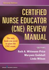 Certified Nurse Educator (CNE) Review Manual, Second Edition: Edition 2