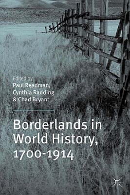 Borderlands in World History  1700 1914 PDF