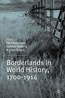 Borderlands in World History  1700 1914 Book