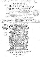 La Retorica di M. Bartolomeo Cavalcanti,...