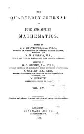 The Quarterly Journal of Pure and Applied Mathematics: Volume 14