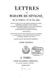 Lettres de madame de Sévigné, de sa famille, et de ses amis: Volume1