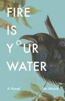Fire Is Your Water PDF