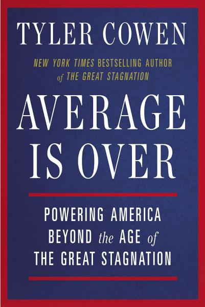 Download Average Is Over Book