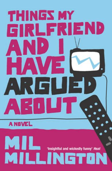 Download Things My Girlfriend and I Have Argued About Book
