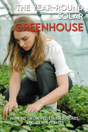The Year Round Solar Greenhouse PDF
