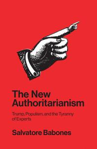 The New Authoritarianism Book