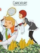 Caricature Libro da Colorare per Adulti 1