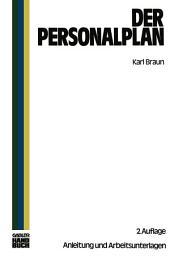 Der Personalplan: Anleitungen und Arbeitsunterlagen, Ausgabe 2