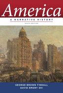 America  A Narrative History  Ninth Edition   Vol  One Volume