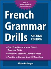 French Grammar Drills: Edition 2