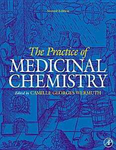 The Practice of Medicinal Chemistry PDF