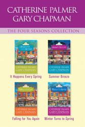 The Four Seasons Collection It Happens Every Spring Summer Breeze Falling For You Again Winter Turns To Spring Book PDF