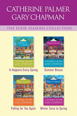 The Four Seasons Collection  It Happens Every Spring   Summer Breeze   Falling for You Again   Winter Turns to Spring