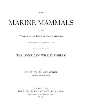 The Marine Mammals of the North-western Coast of North America