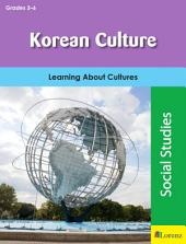 Korean Culture: Learning About Cultures