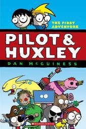 Pilot & Huxley #1
