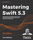 Mastering Swift 5 3   Sixth Edition PDF