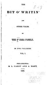 Bit O' Writin: And Other Tales, Volumes 1-2