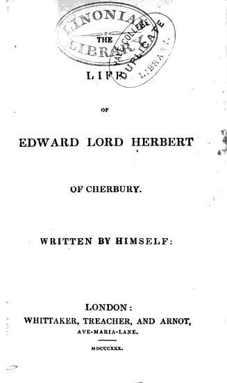 The Life of Edward  Lord Herbert of Cherbury PDF
