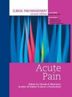 Clinical Pain Management Second Edition  Acute Pain PDF