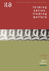Forming Nation, Framing Welfare