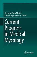 Current Progress in Medical Mycology PDF