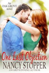 One Last Objection (Oak Grove Series book 4)