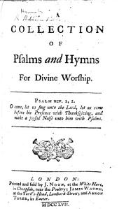 A Collection of Psalms and Hymns for Divine Worship