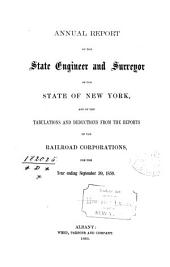 State of New York Annual Report of the State Engineer and Surveyor and of the Tabulations and Deductions from the Reports of the Railroad Corporations for the Year Ending ...