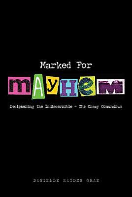 Marked For Mayhem