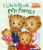 I Like to Be with My Family: With Audio Recording