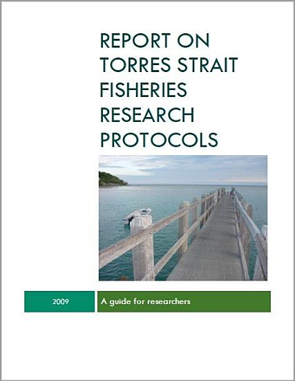 Report on Torres Strait Fisheries Research Protocols PDF