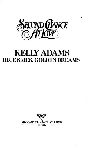 Blue Skies  Golden Dreams