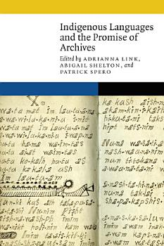 Indigenous Languages and the Promise of Archives PDF