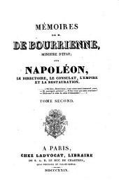 Mémoires de M. de Bourrienne, Ministre d'Etat, sur Napoléon, le directoire, le consulat, l'empire et la restauration: Volume2