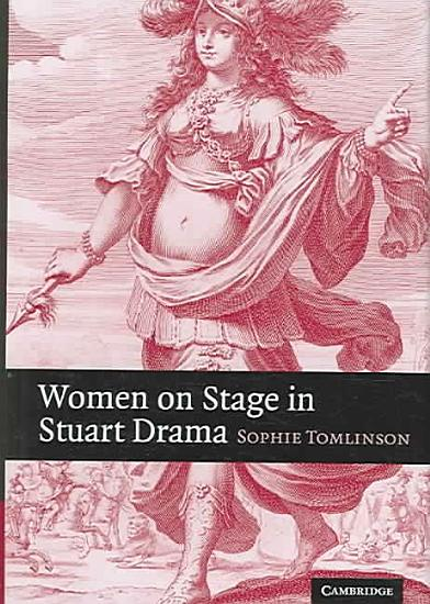 Women on Stage in Stuart Drama PDF