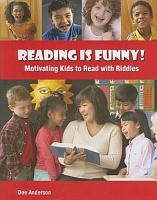 Reading is Funny  Motivating Kids to Read with Riddles PDF