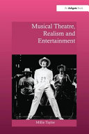 Musical Theatre  Realism and Entertainment