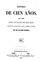 Historia de cien años, 1750-1850: Volumen 1