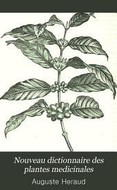 Nouveau dictionnaire des plantes médicinales