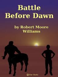 Battle Before Dawn Book PDF