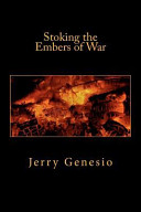 Stoking the Embers of War PDF