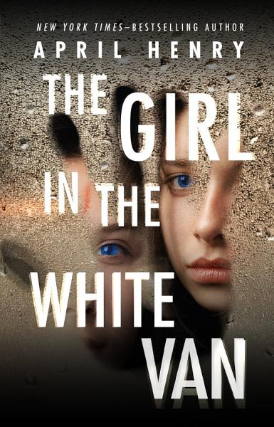 Download The Girl in the White Van Book