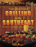 Great Year Round Grilling in the Southeast