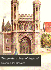 The Greater Abbeys of England