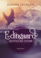 Edingaard 1 - Der Pfad der Träume: Fantasy Liebesroman